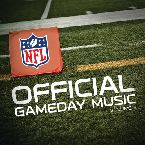 Official Gameday Music of the NFL Vol. 2 by Various Artists