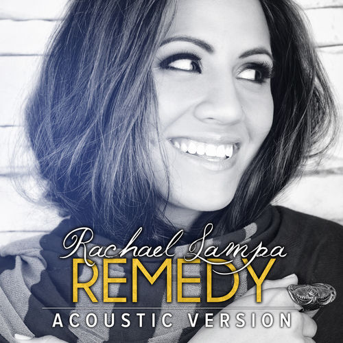 Remedy by Rachael Lampa