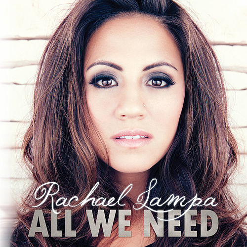 All We Need by Rachael Lampa