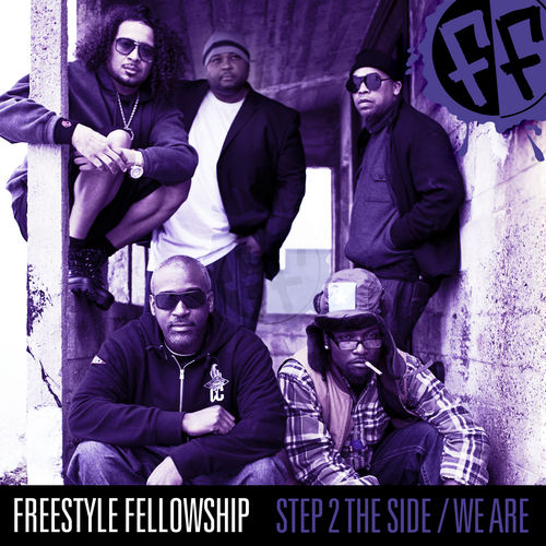 Step 2 The Side / We Are by Freestyle Fellowship