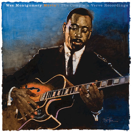 Movin': The Complete Verve Recordings by Wes Montgomery