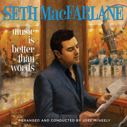 Music Is Better Than Words by Seth MacFarlane