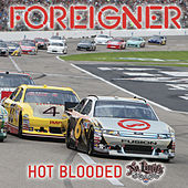 Hot Blooded (No Limits) by Foreigner