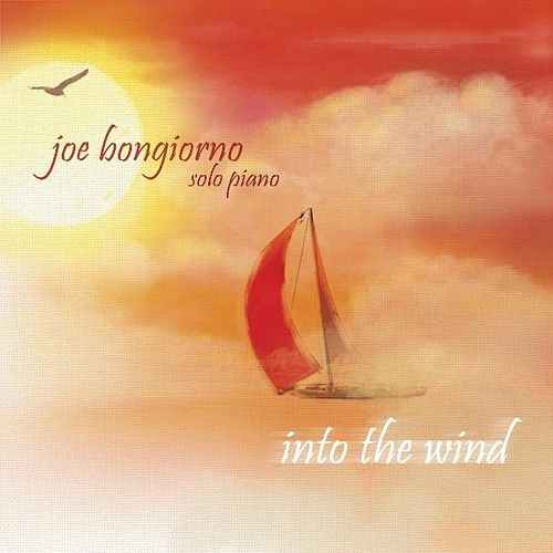 Into the Wind - Solo Piano von Joe Bongiorno