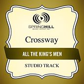 All the King's Men (Studio Track) by CrossWay