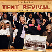 Tent Revival Homecoming by Various Artists