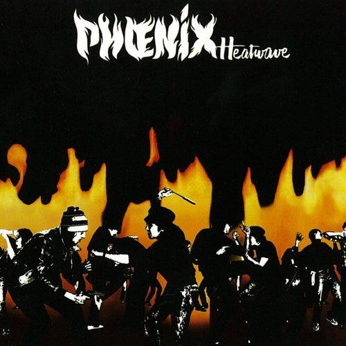 Heatwave by Phoenix (2)