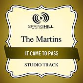 It Came to Pass (Studio Track) by The Martins