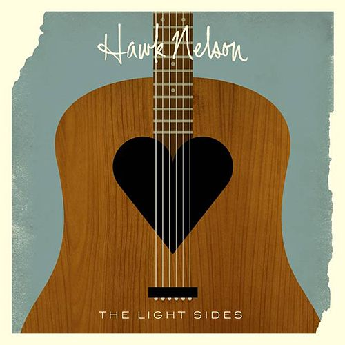 The Light Sides von Hawk Nelson