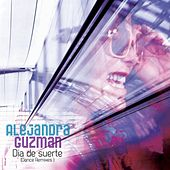 Día De Suerte (Dance Remixes) by Alejandra Guzmán