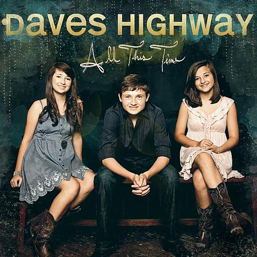 All This Time by Daves Highway