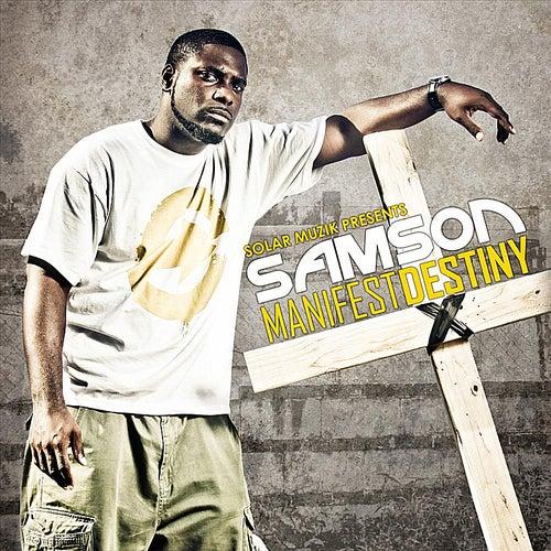 Manifest Destiny (Solar Muzik Presents:) by Samson