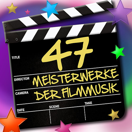47 Meisterwerke der Filmmusik by Various Artists