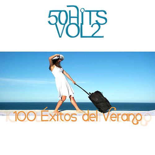 100 Éxitos del Verano Vol. 2 von Various Artists
