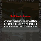 Carmen Sevilla y Conchita Velasco. Canciones de Siempre by Various Artists