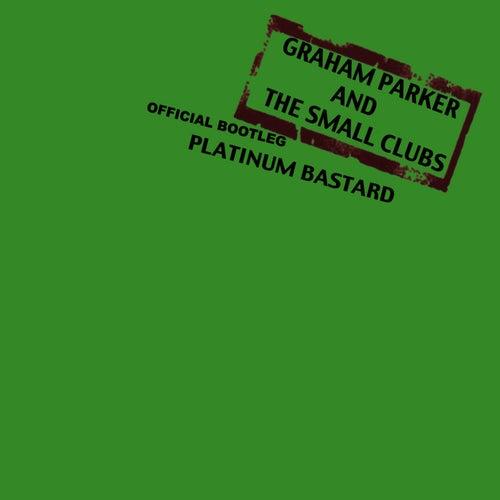 Platinum Bastard by Graham Parker