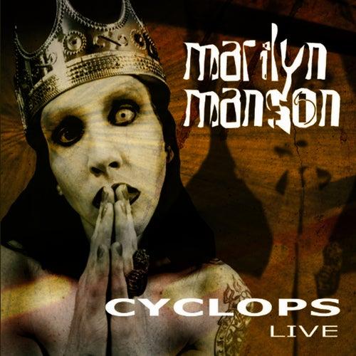Cyclops (Live) von Marilyn Manson