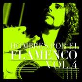 Hombres por el Flamenco Vol.4 by Various Artists