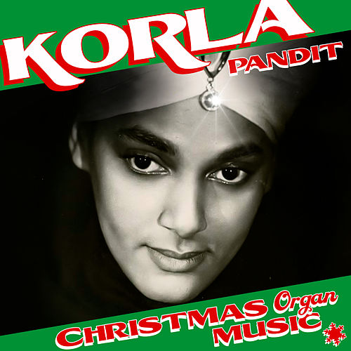 Christmas Organ Music by Korla Pandit