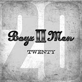 Twenty by Boyz II Men