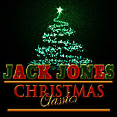 Christmas Classics by Jack Jones