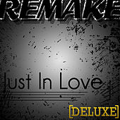 Just In Love (Joe Jonas Remake) - Deluxe Single by The Supreme Team