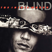 Blind (Expanded Edition) by The Icicle Works