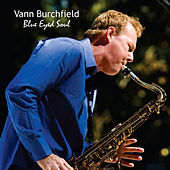 Blues Eyed Soul by Vann Burchfield