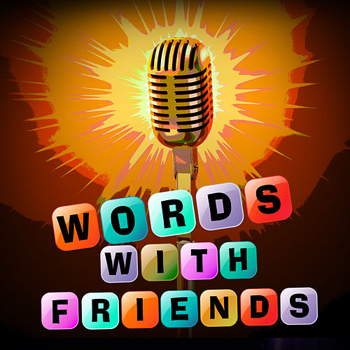 Words With Friends by Various Artists
