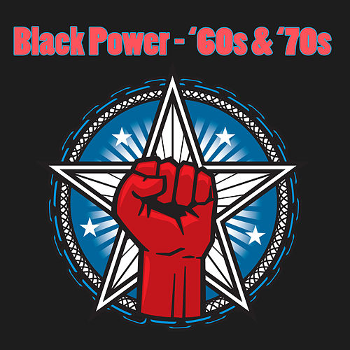 Black Power - '60s & '70s by Various Artists