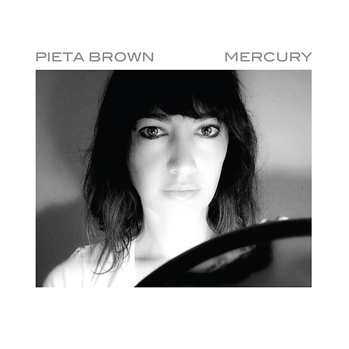 Mercury by Pieta Brown