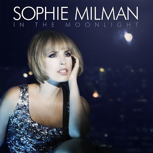 In The Moonlight by Sophie Milman