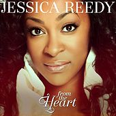 From The Heart by Jessica Reedy