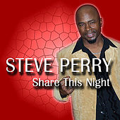 Share This Night by Steve Perry