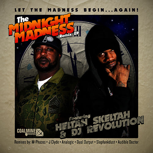 The Midnight Madness Remix EP by Heltah Skeltah