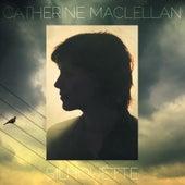 Silhouette by Catherine MacLellan