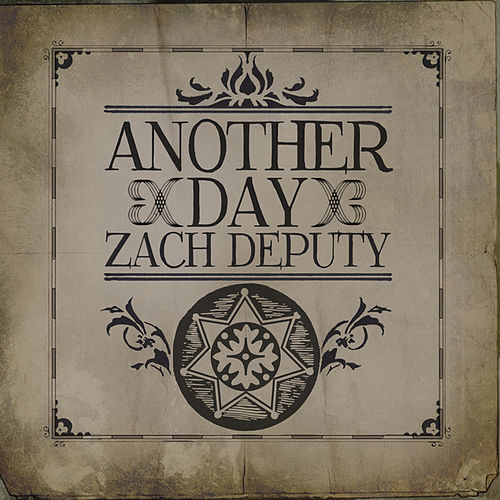 Another Day by Zach Deputy
