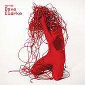 fabric 60: Dave Clarke by Various Artists