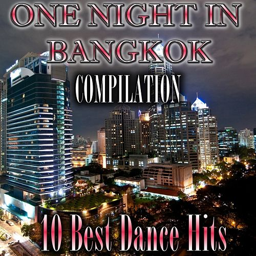 One Night in Bangkok Compilation by Disco Fever