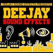 Deejay Sound Effects (Dj,sound Fx, Air Horn, Siren, Gun, Explode, Intro, Scratch, Dj, Deejay, Club, Party, Reggae Fx, Sample, Effect) by DJ Sound Effects