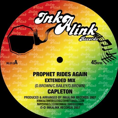 Prophet Rides Again (Inkalink Allstars) by Capleton