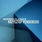 Modern Classics: Krzysztof Penderecki by Various Artists