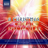 A Christmas Choral Spectacular by Various Artists