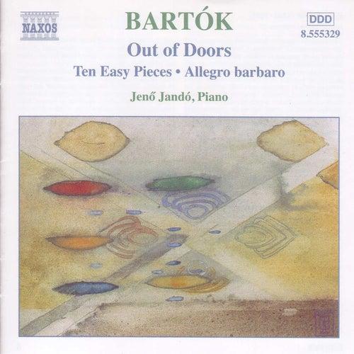 Bartok: Piano Music, Vol. 3: Out of Doors - Ten Easy Pieces - Allegro Barbaro by Jeno Jando