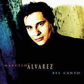 Bel Canto by Marcelo Alvarez