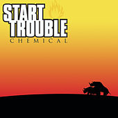 Chemical by Start Trouble