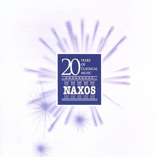 20 Years Of Classical Music: Naxos Anniversary Collection (Naxos Denmark) by Various Artists