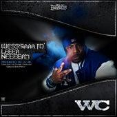 Wesssiaaa Fo' Leeea Neeeeah by WC