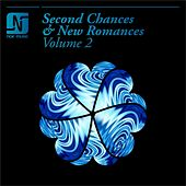 Second Chances & New Romances Volume 2 by Various Artists