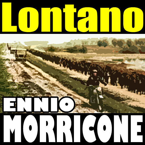 Gott mit uns: Lontano by Ennio Morricone